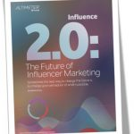 Influence 2.0: Le futur du marketing d'influence